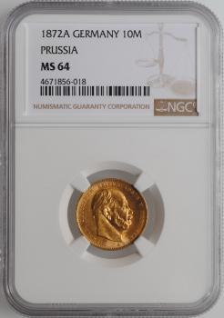 """Пруссия 10 марок 1872 г. A, NGC MS64, """"Король Вильгельм I (1861 - 1888)"""""""