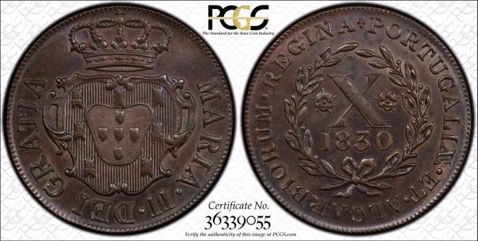 """Остров Терсейра 5 и 10 рейсов 1830 г., PCGS MS62-63, """"Мария II в изгнании (1828 - 1833)"""""""