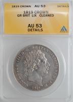"""Великобритания 1 крона 1819 г. LIX, ANACS AU53 Details, """"Король Георг III (1760 - 1820)"""""""