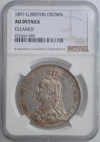 """Великобритания 1 крона 1891 г., NGC AU Details, """"Королева Виктория (1838 - 1901)"""""""