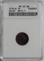 Швейцария 1 раппен 1910 г., ANACS MS63, 'Конфедерация (1850 - 1916)