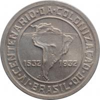 """Бразилия 400 рейсов 1932 г., BU, """"400 лет колонизации Бразилии"""""""