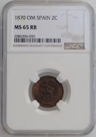 """Испания 2 сентимо 1870 г. OM, NGC MS65 RB, """"Временное правительство (1869 - 1874)"""""""