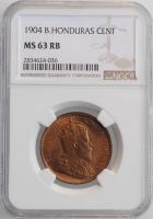 """Британский Гондурас 1 цент 1904 г., NGC MS63 RB, """"Колония Великобритании (1885 - 1973)"""""""